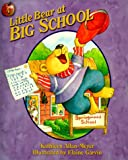 Little Bear at Big School, Kathleen Allan-Meyer, 1579243983
