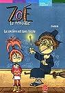 Zoé la trouille, Tome 1 : La sorcière est dans l'école par  Gudule