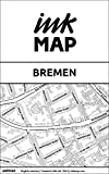 Bremen Inkmap - maps for eReaders, sightseeing, museums, going out, hotels (English)
