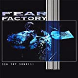 Dog Day Sunrise By Fear Factory (1995-11-03)