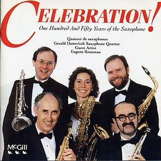 Celebration! 150 Years of the Saxophone -