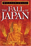 The Fall of Japan, William Craig, 0883659859