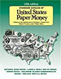 Standard Catalog of United States Paper Money (Standard Catalog of U.S. Paper Money)