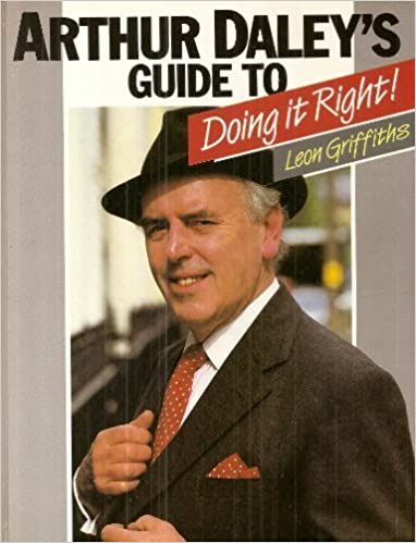 Book Arthur Daley's Guide to Doing It Right