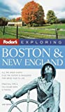 Exploring Boston and New England, Fodor's Travel Publications, Inc. Staff, 0679002634