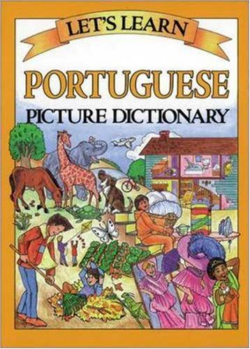 Let's Learn Portuguese Picture Dictionary (Let's Learn Picture Dictionary Series)