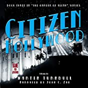 Citizen Hollywood: The Garden of Allah, Book 3 | Martin Turnbull
