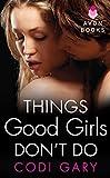 Things Good Girls Don't Do (Rock Canyon, Idaho Book 1)
