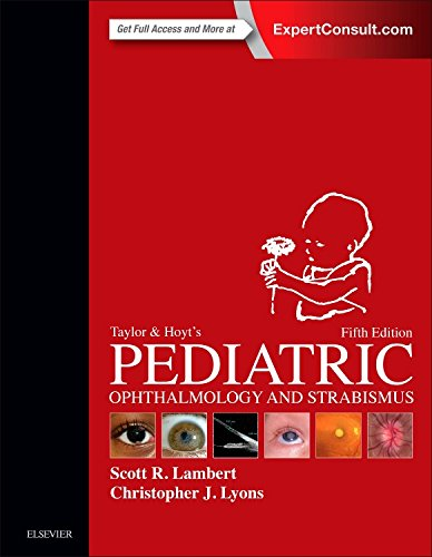 Taylor and Hoyt's Pediatric Ophthalmology and Strabismus, 5e by Elsevier