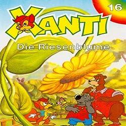 Die Riesenblume (Xanti 16)