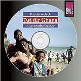 Reise Know-How Kauderwelsch AusspracheTrainer Twi für Ghana (Audio-CD): Kauderwelsch-CD
