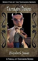 Tarragon Desires (Tarragon Series Book 5)