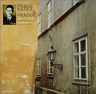Franz Kafka à Prague par Gérard-Georges Lemaire