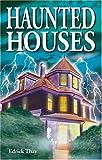 Haunted Houses, Edrick Thay, 1894877306