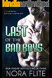 Last of the Bad Boys