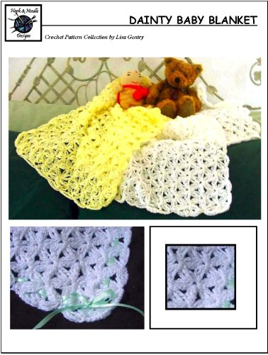 Dainty Baby Blanket Crochet Pattern For Baby Blanket Kindle
