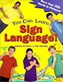 You Can Learn Sign Language!, Jackie Kramer, 0613276582