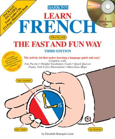 Learn French the Fast and Fun Way with Audio CDs (Fast and Fun Way Compact Disc Packages)