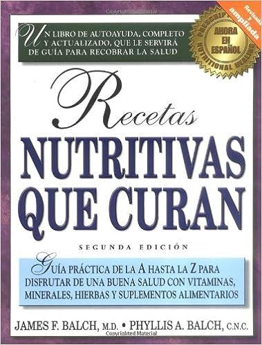 Recetas nutritivas que curan (Spanish) 2nd Edition