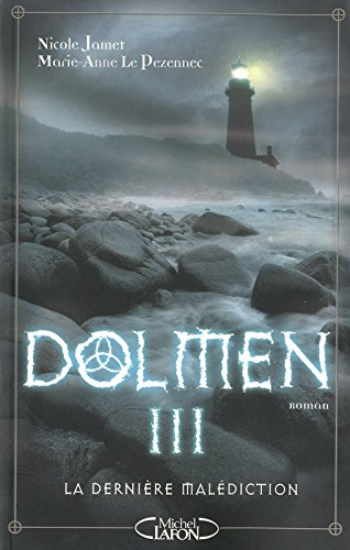 Dolmen, Tome 3 (French Edition)From Michel Lafon
