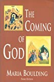 The Coming of God, Maria Boulding, 0970186517