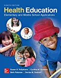 img - for Health Education: Elementary and Middle School Applications (B&B Health) book / textbook / text book
