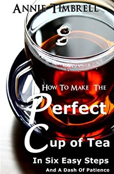 how to make perfect tea