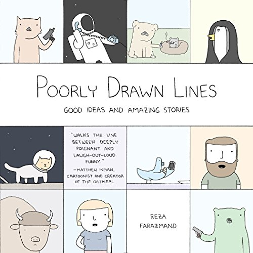 Poorly Drawn Lines: Good Ideas and Amazing Stories [Reza Farazmand] (Tapa Blanda)