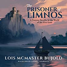 The Prisoner of Limnos: A Penric & Desdemona Novella in the World of the Five Gods Audiobook by Lois McMaster Bujold Narrated by Grover Gardner