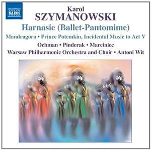 Szymanowski: Harnasie (Ballet-Pantomime)