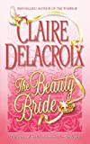 The Beauty Bride, Claire Delacroix, 0446614416
