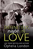 Definitely, Maybe in Love (Definitely Maybe series Book 1)
