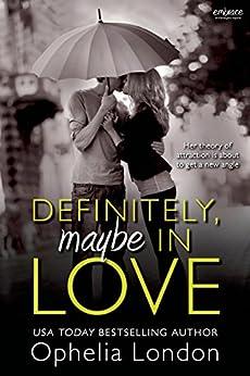 Definitely, Maybe in Love (Definitely Maybe series Book 1) by [London, Ophelia]
