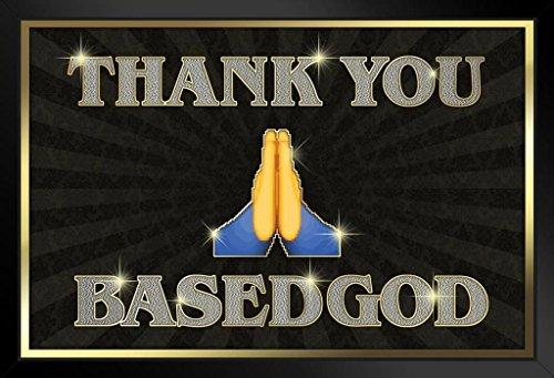 Thank You BasedGod Rap Rapper Hip Hop New Age Music Producer Social Activist Swag Framed Poster 14x20 inch