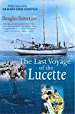 Last Voyage of the Lucette, Douglas Robertson, 095427508X
