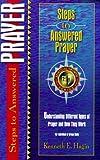 Steps to Answered Prayer, Kenneth E. Hagin, 0892760656