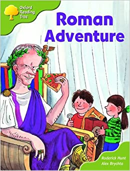 Oxford Reading Tree: Stage 7 More Stories A: Roman Adventure