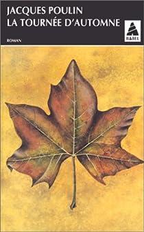 La Tournée d'automne par Poulin