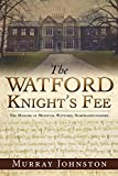 The Watford Knights Fee