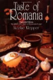 Front cover for the book Taste of Romania: Its Cookery and Glimpses of Its History, Folklore, Art, Literature, and Poetry (New Hippocrene Original Cookbooks) by Nicolae Klepper