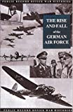 The Rise and Fall of the German Air Force (1933 to 1945), Public Record Office, 1903365309