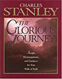 The Glorious Journey, Charles F. Stanley, 0785283412