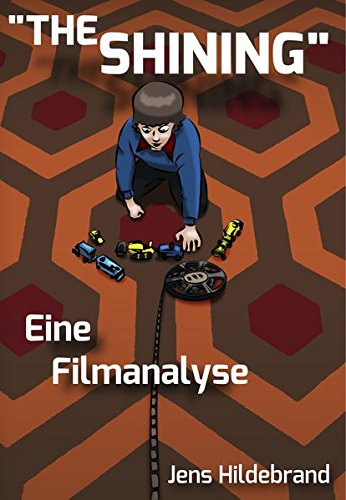 the-shining-eine-filmanalyse