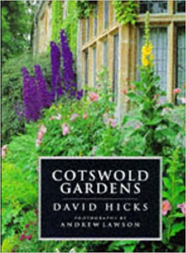 Cotswold Gardens: David Hicks, Suzannah Brooks-Smith, Andrew Lawson ...