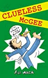 Clueless Mcgee, Jeff Mack, 0399257497