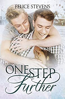 One Step Further: A Friends to Lovers Gay Contemporary Romance (The Memories Series Book 2) by [Stevens, Felice]