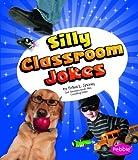 img - for Silly Classroom Jokes (Joke Books) book / textbook / text book