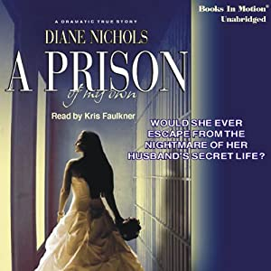 A Prison of My Own Audiobook