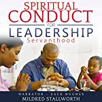 Spiritual Conduct for Leadership: Servanthood | Mildred Stallworth