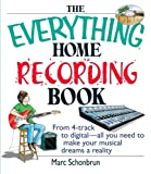 The Home Recording Book, Marc Schonbrun, 1593371381